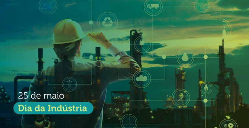Dia Nacional da Indústria – Setor relevante para a economia e para a logística reversa